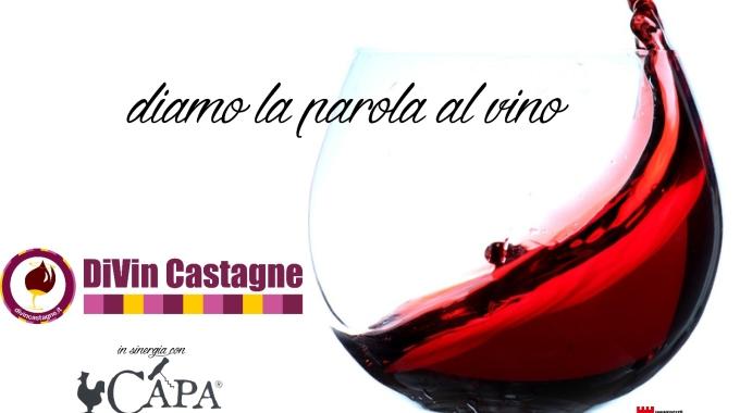 DiVin Castagne dal 28 al 31 Ottobre con Capa Fresca. Il Programma